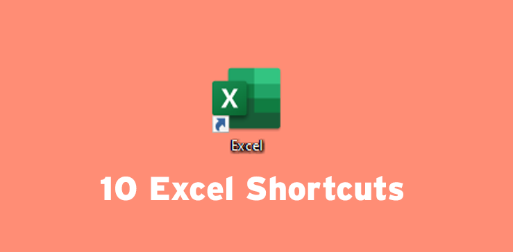 10 excel shortcuts