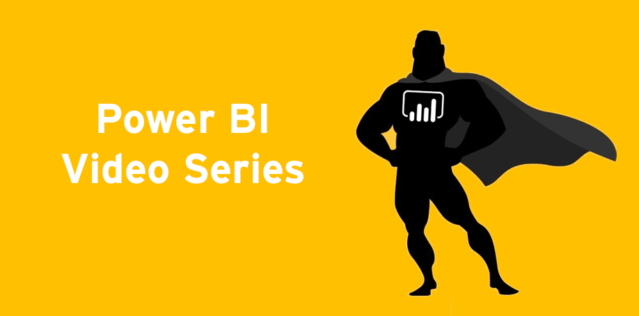 Power BI Video Series